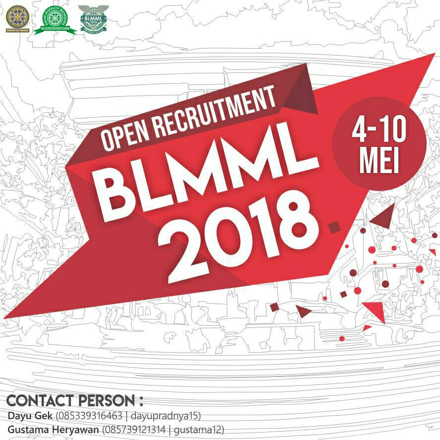 OPEN RECRUITMENT BLMML 2018