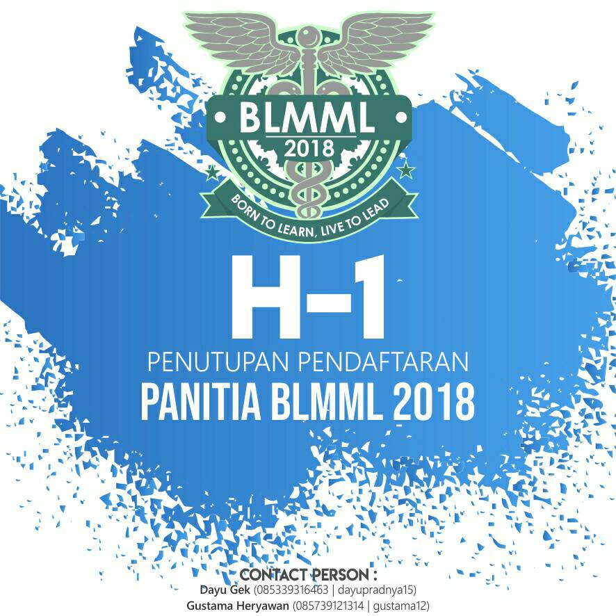 H-1 PENUTUPAN OPEN RECRUITMENT PANITIA BLMML 2018