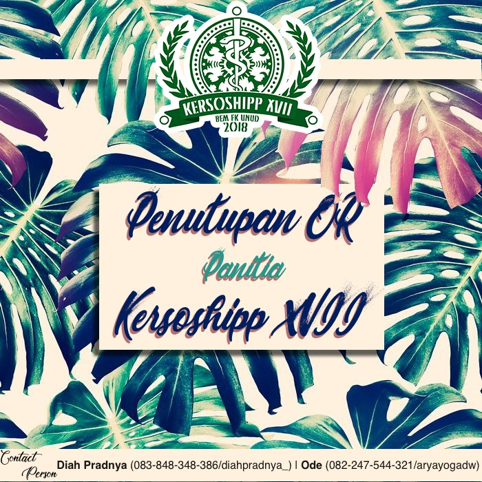 PENUTUPAN OPEN RECRUITMENT PANITIA KERSOSHIPP XVII