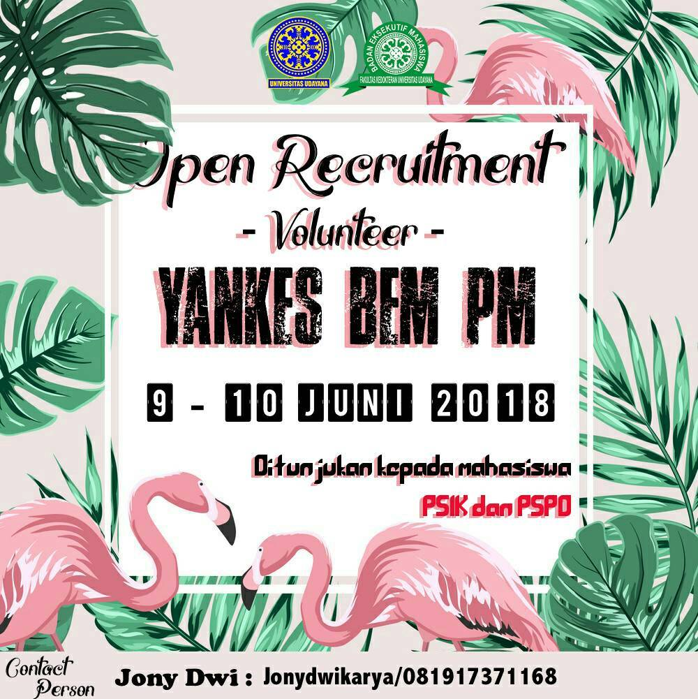 OPEN RECRUITMENT VOLUNTEER PENGMAS YANKES BEM PM