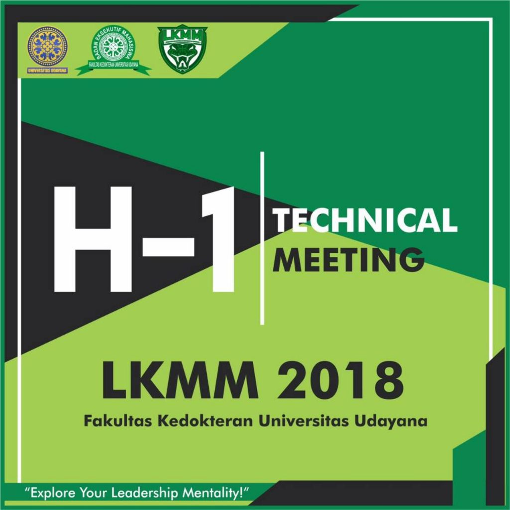 H-1 Technical Meeting LKMM FK Unud 2018