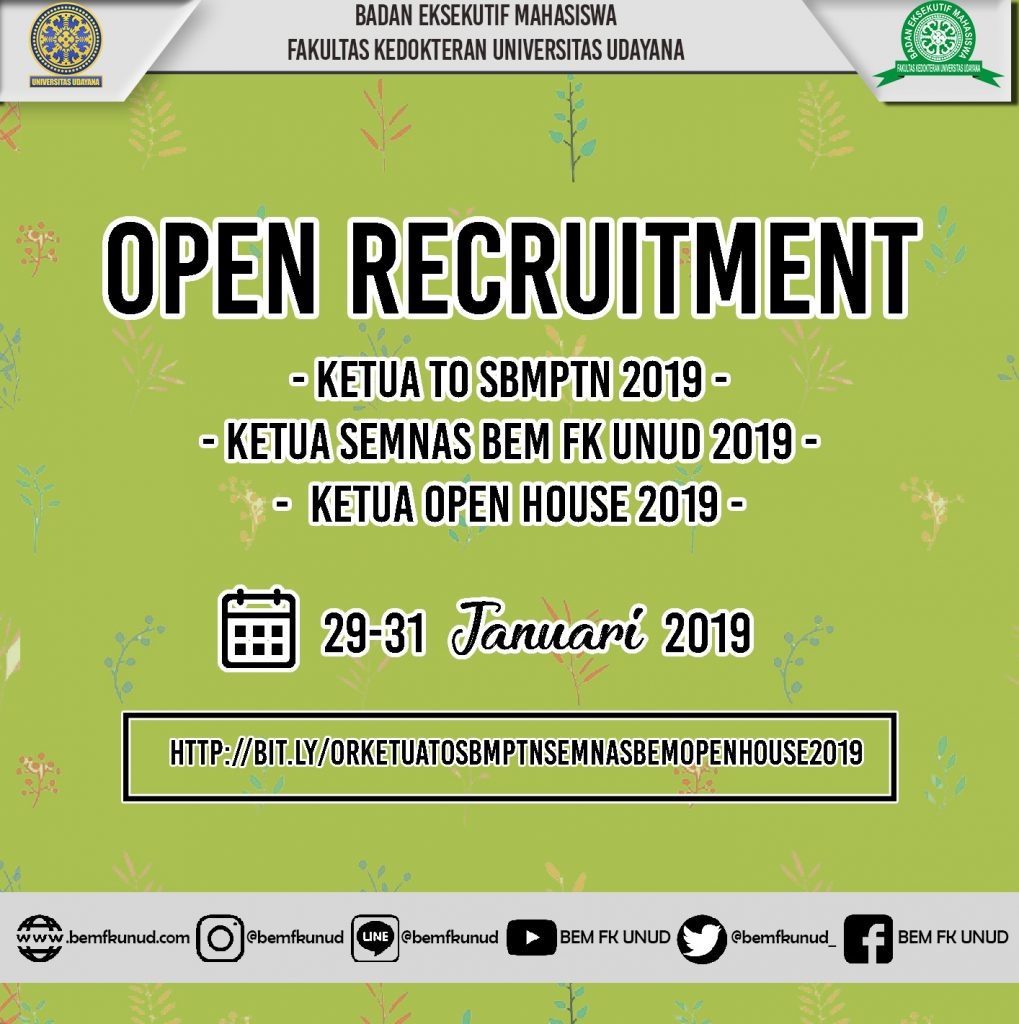 Open Recruitment Ketua Panitia Seminar Nasional, Try Out SBMPTN, Open House 2019