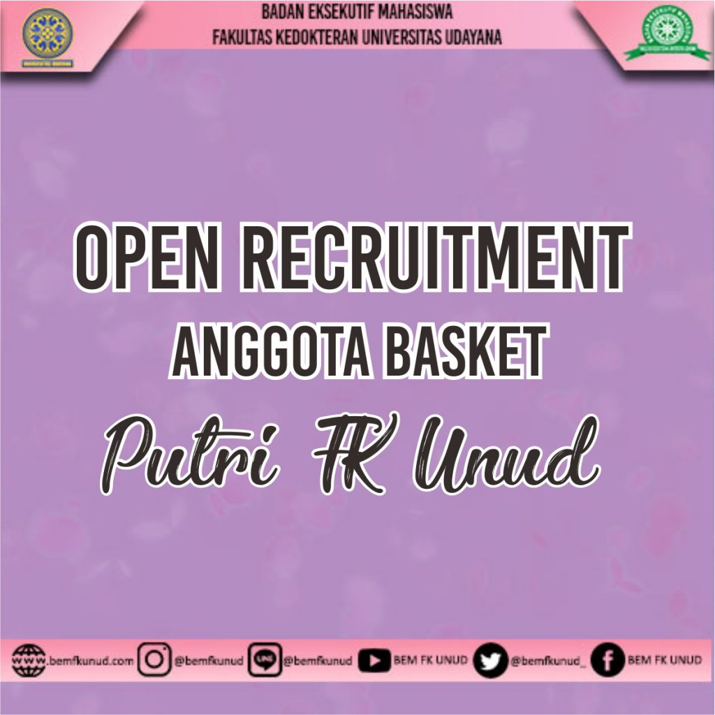 OPEN RECRUITMENT ANGGOTA BASKET PUTRI FK UNUD