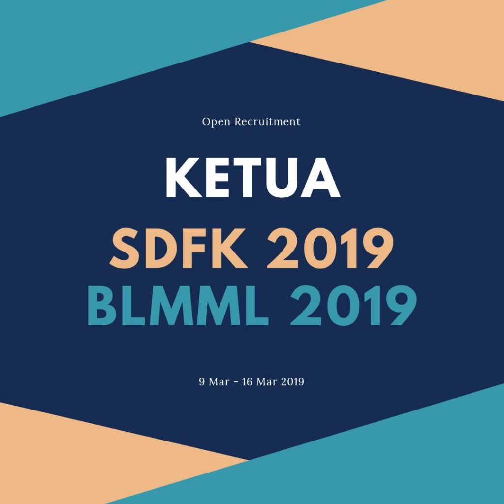 OPEN RECRUITMENT KETUA SDFK 2019 & BLMML 2019