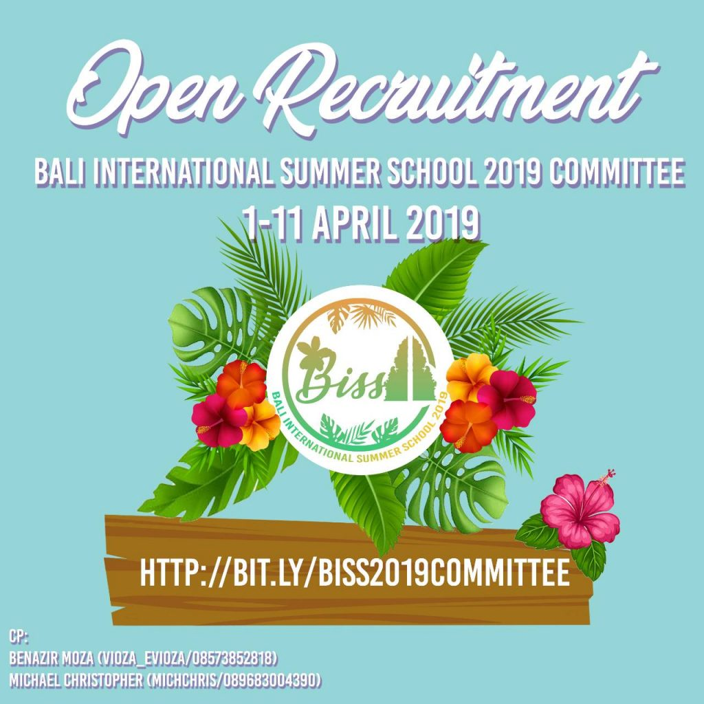 OPEN RECRUITMENT FOR BISS 2019 COMMITTEE