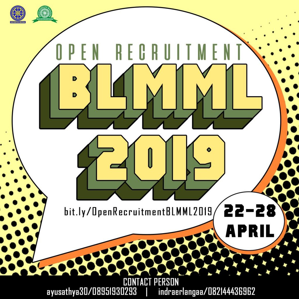 OPEN RECRUITMENT PANITIA BLMML 2019