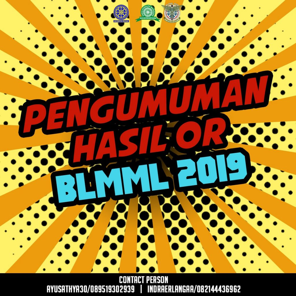 PENGUMUMAN HASIL OPEN RECRUITMENT PANITIA BLMML 2019
