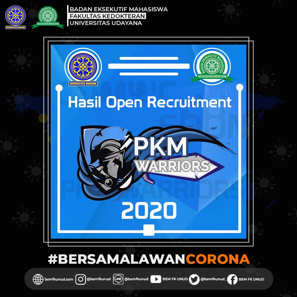 Hasil Open Recruitment Panitia PKM Warriors 2020