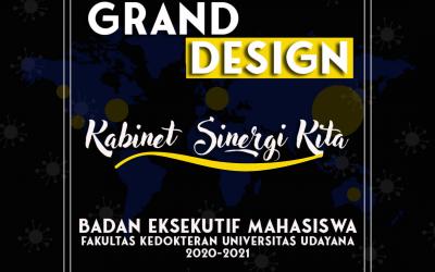 Grand Design BEM FK UNUD Kabinet Sinergi Kita
