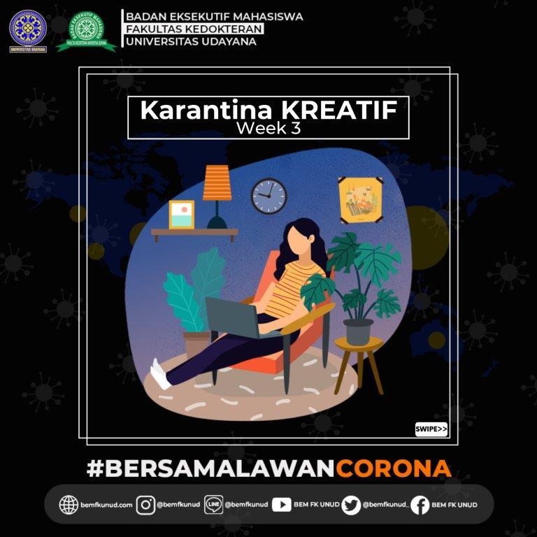 Karantina Kreatif Week 3