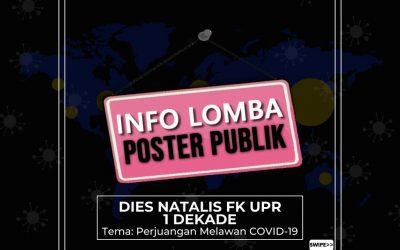 Lomba Poster Publik Dies Natalis FK UPR