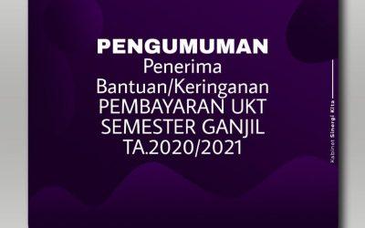 Daftar Penerima Bantuan/Keringanan UKT Semester Ganjil TA. 2020/2021