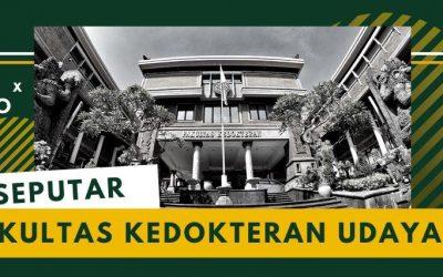 Mengenal FK Udayana Lebih Dekat