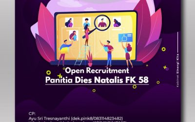 Open Recruitment Panitia Dies Natalis FK 58