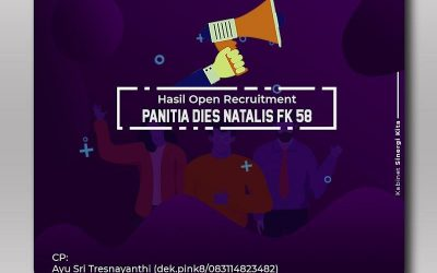 Hasil Open Recruitment Panitia Dies Natalis FK 58