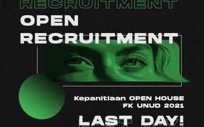 Last Day Open Recruitment Kepanitiaan Open House FK Unud 2021