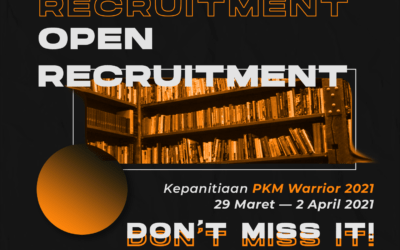 Open Recruitment Panitia PKM Warriors 2021