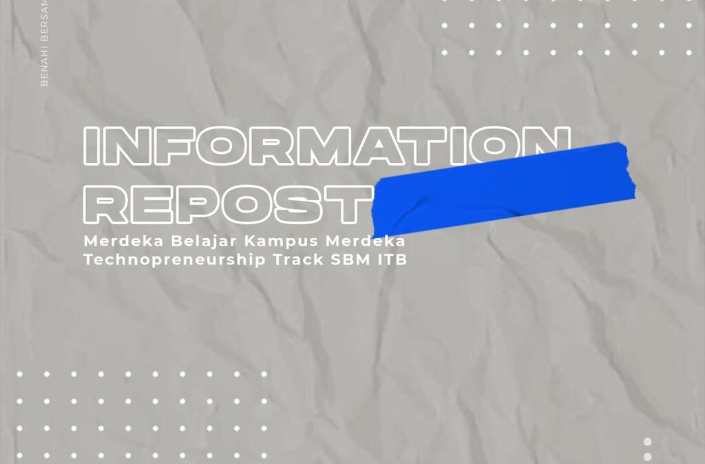 Merdeka Belajar Kampus Merdeka Technopreneurship Track SBM ITB